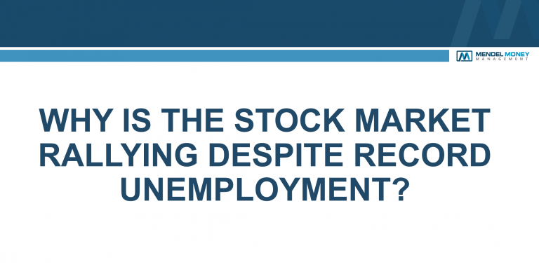 Why the Stock Market has Rallied Despite Record Unemployment